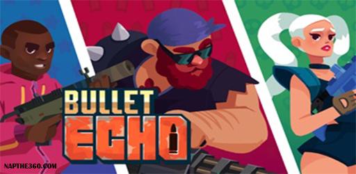 nạp thẻ Bullet Echo