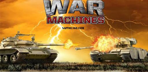 nạp thẻ War Machines
